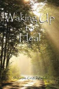 waking up to heal