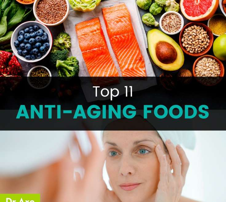 Top 11 Anti-Aging Foods + How to Get Them in Your Diet